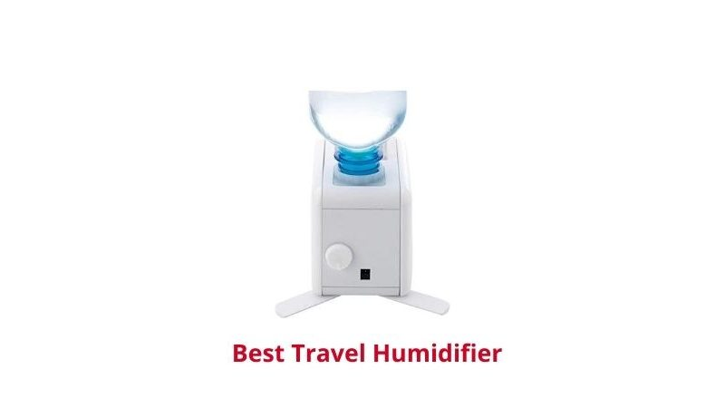 Best Travel Humidifier